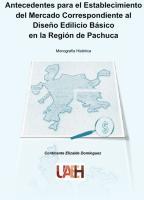 Cubierta para Antecedentes para el establecimiento del mercado correspondiente al diseño Edilicio Básico en la Región de Pachuca